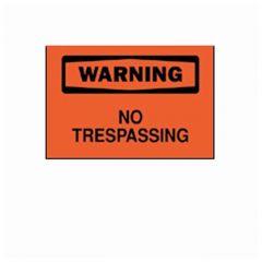 Brady™ Warning : No Trespassing Signs