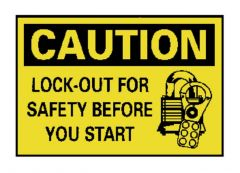 """National Marker™ """"Caution: Lock-Out For Safety..."""" Signs"""
