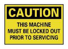 """National Marker™ """"Caution: This Machine Must Be Locked Out..."""" Signs"""