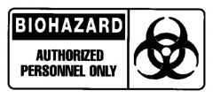 National Marker™ Biohazard: Authorized Personnel Only Sign