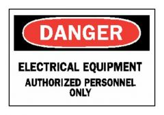 Brady™ Admittance Signs: DANGER - ELECTRICAL EQUIPMENT - AUTHORIZED PERSONNEL - ONLY