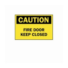 "Brady™ ""Caution: Fire Door..."" Signs"
