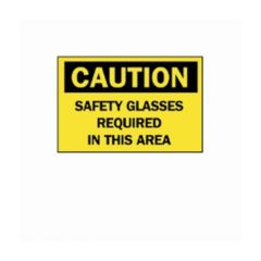 "Brady™ ""Caution: Safety Glasses Required..."" Signs"