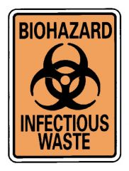 National Marker™ Biohazard: Infectious Waste Sign