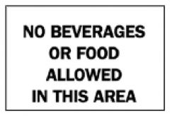 Brady™ Maintenance Signs: No Food or Beverages