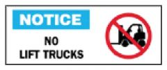 Brady™ Machine and Operational Signs: No Lift Trucks