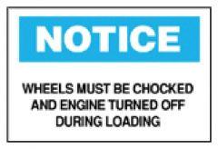 Brady™ Industrial Traffic Signs: Wheels Must be Chocked