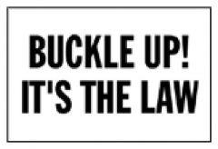 Brady™ Industrial Traffic Signs: Buckle Up