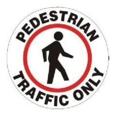 Accuform Signs Slip-Gard Round Floor Signs: Pedestrian Traffic Only