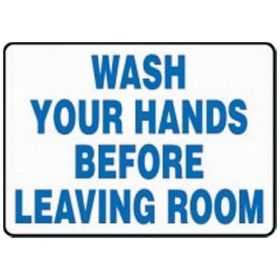 Accuform Signs Wash Your Hands Before Leaving Room Signs