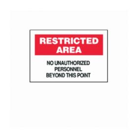 Brady™ Restricted Area Signs