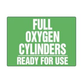 Accuform Signs Full Oxygen Cylinders Ready For Use