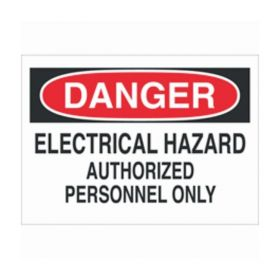 Brady™ Admittance Signs: DANGER ELECTRICAL HAZARD AUTHORIZED PERSONNEL ONLY