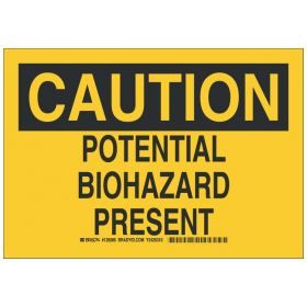 Brady™ Polyester Caution Sign: POTENTIAL BIOHAZARD PRESENT