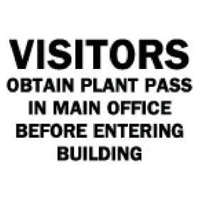 Brady™ Visitors Obtain Plant Pass Sign