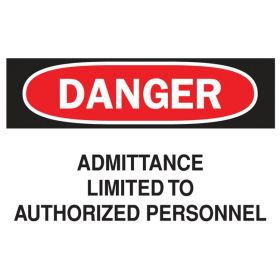Brady™ Danger Admittance Limited to Authorized Personnel Sign
