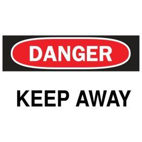 Brady™ Danger Keep Away Sign