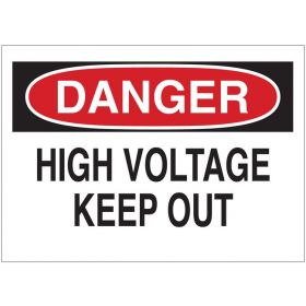 Brady™ Admittance Sign:  DANGER - HIGH VOLTAGE KEEP OUT