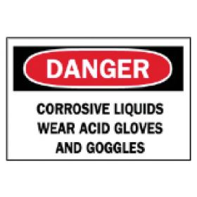 "Brady™ ""Danger: Corrosive Liquids Wear…"" Sign"
