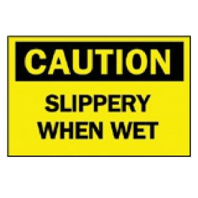 "Brady™ ""Caution: Slippery When Wet"" Sign"
