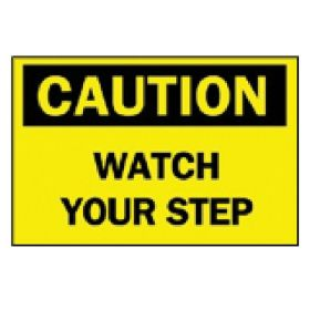 "Brady™ ""Caution: Watch Your Step"" Sign"