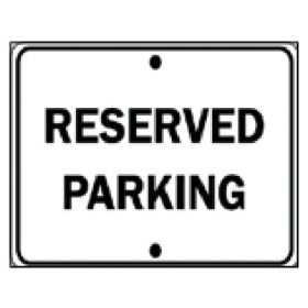 Brady™ Reserved Parking' Traffic Sign
