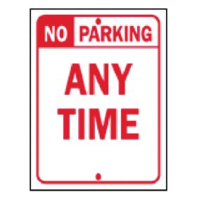 Brady™ Traffic Signs: No Parking Any Time