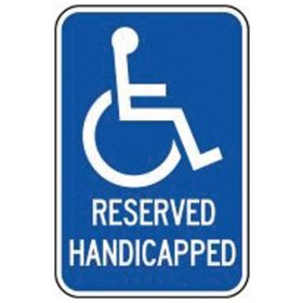 Accuform Signs Reserved Handicapped Sign