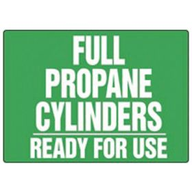 Accuform Signs Full Propane Cylinders Ready For Use